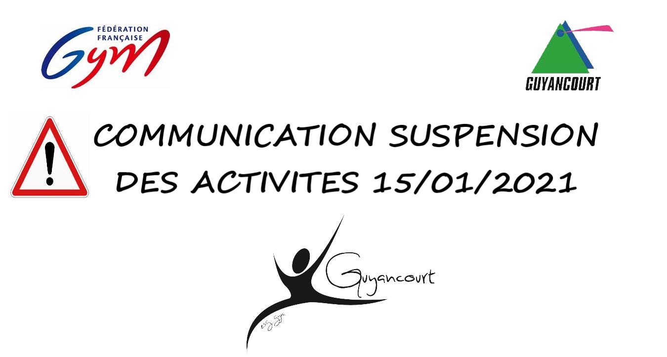 COMMUNICATION SUSPENSION DES ACTIVITES 15/01/2021